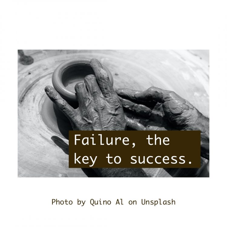 Snippet - Failure, the key to success